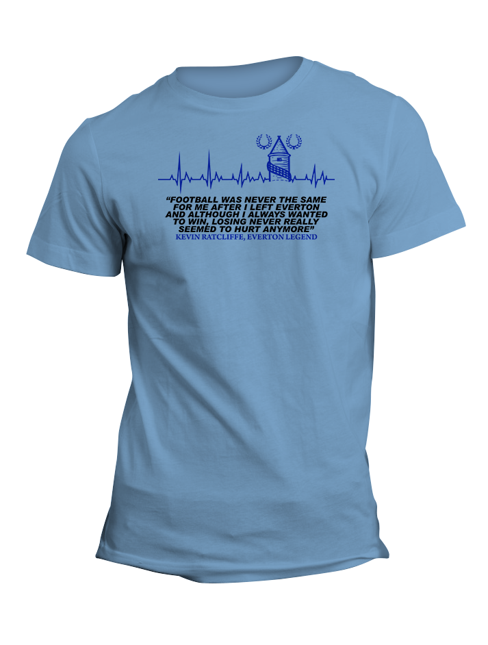 Kevin Ratcliffe Everton Legend Quote TShirt