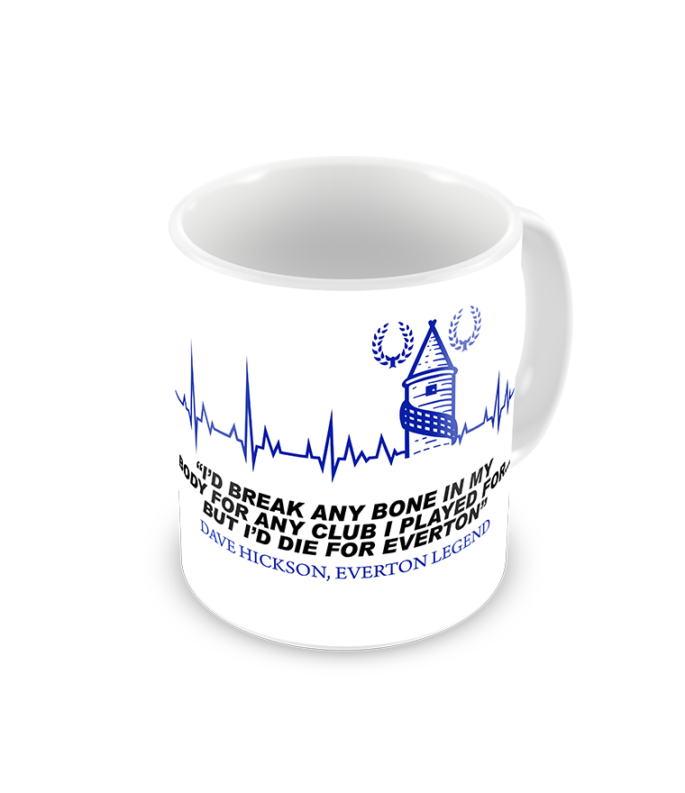 Dave Hickson Famous Everton Quote Coffee Mug