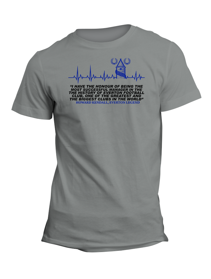 Howard Kendall Everton Legend Quote TShirt