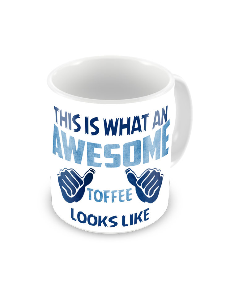 Awesome Toffee Coffee Mug